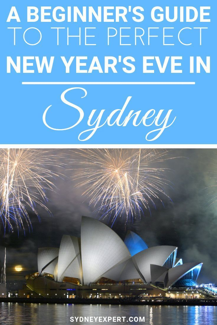 New Years Eve in Sydney for Beginners (With images) New