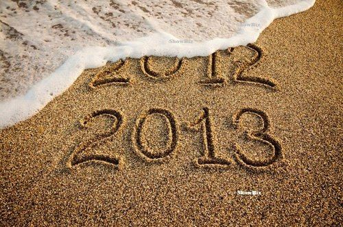 2012 is washing away... here comes 2013