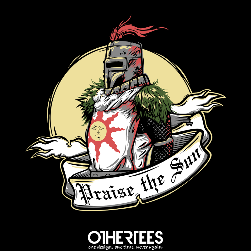 Praise The Sun By Autosave On Sale Until 30th August On Othertees Com Pin It For A Chance At A Free Tee Praisethes Tatuaje Del Alma Dark Souls 3 Dark Souls