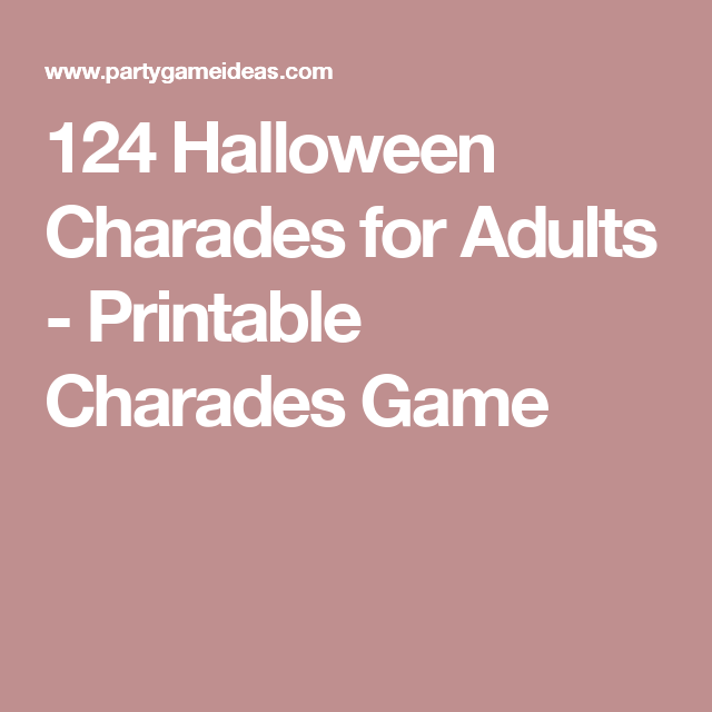 124 halloween charades for adults printable charades game