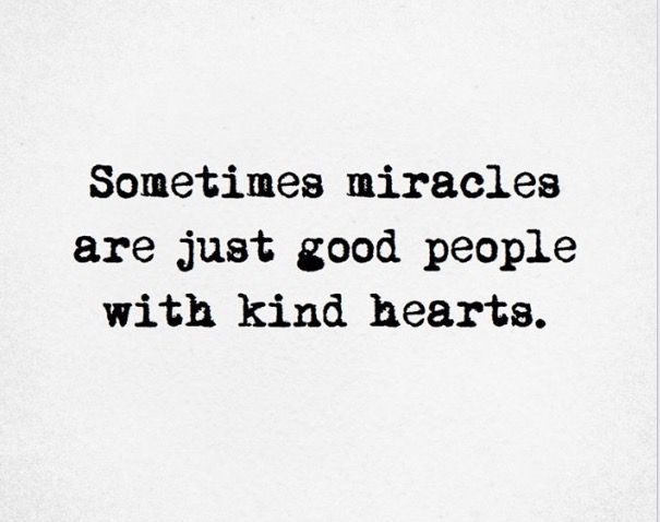 Miracle Quotes Endearing Be A Miracle Quote Life 'sometimes Miracles Are Just Good People