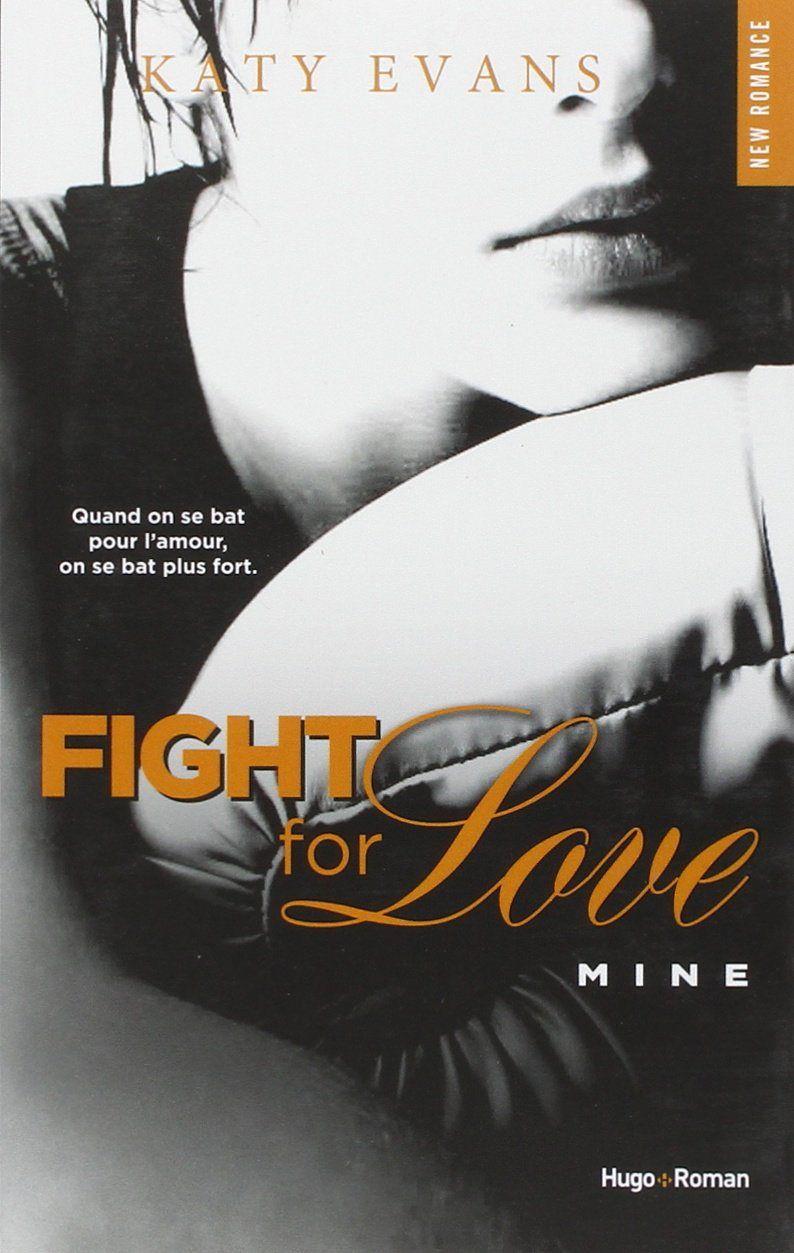 Fight for love (tome 2 – Mine), de Katy Evans   rexlit