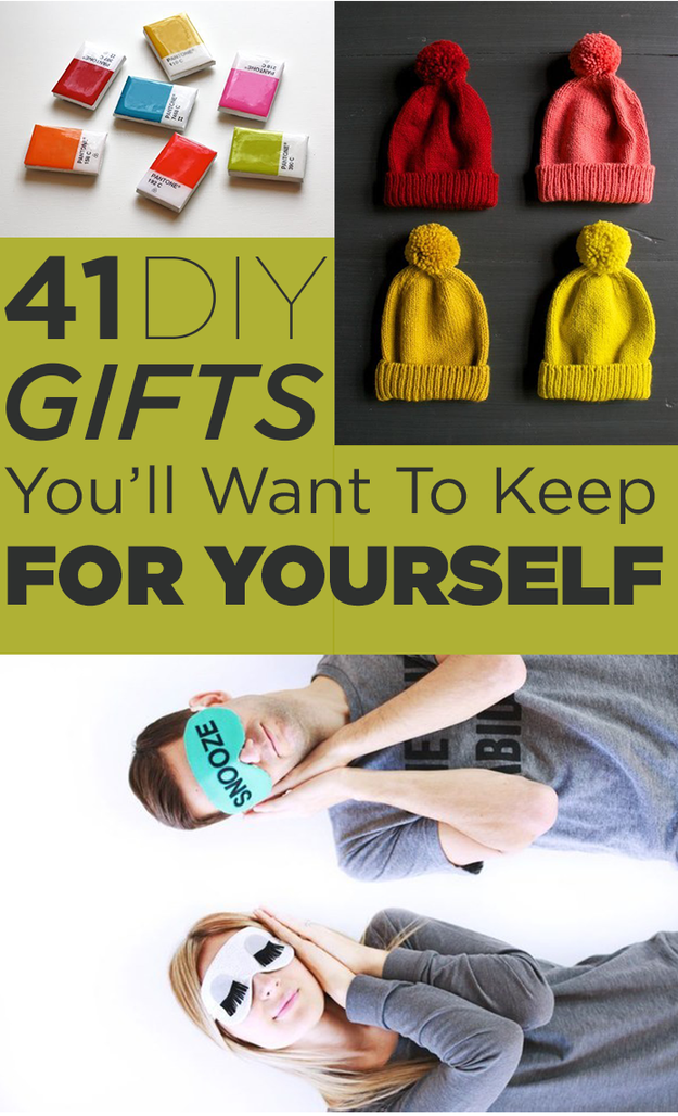41 Diy Gifts You Ll Want To Keep For Yourself Diy Christmas Gifts Diy Gift Diy Gifts