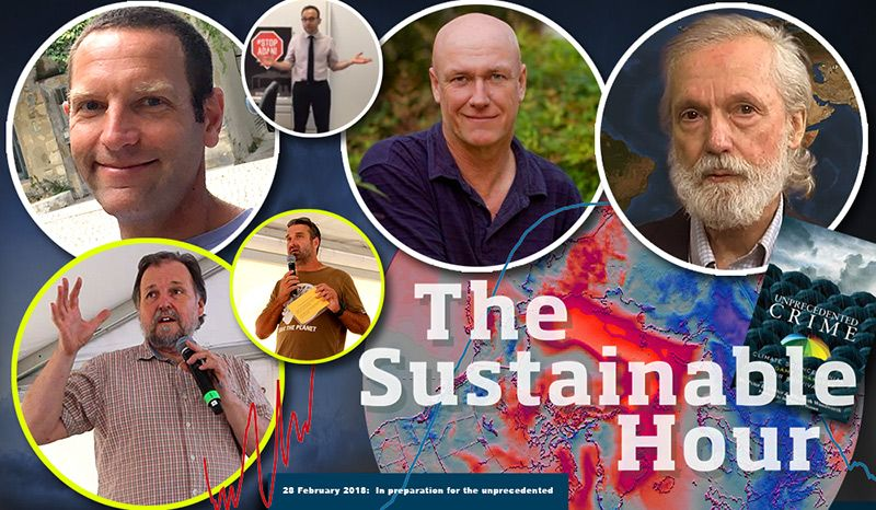 In preparation for the unprecedented  | On 28 February 2018, the Sustainable Hour enters that unprecedented territory where fear and anger meets excitement over new opportunities as a result of climate change – the issue above all issues of our time.