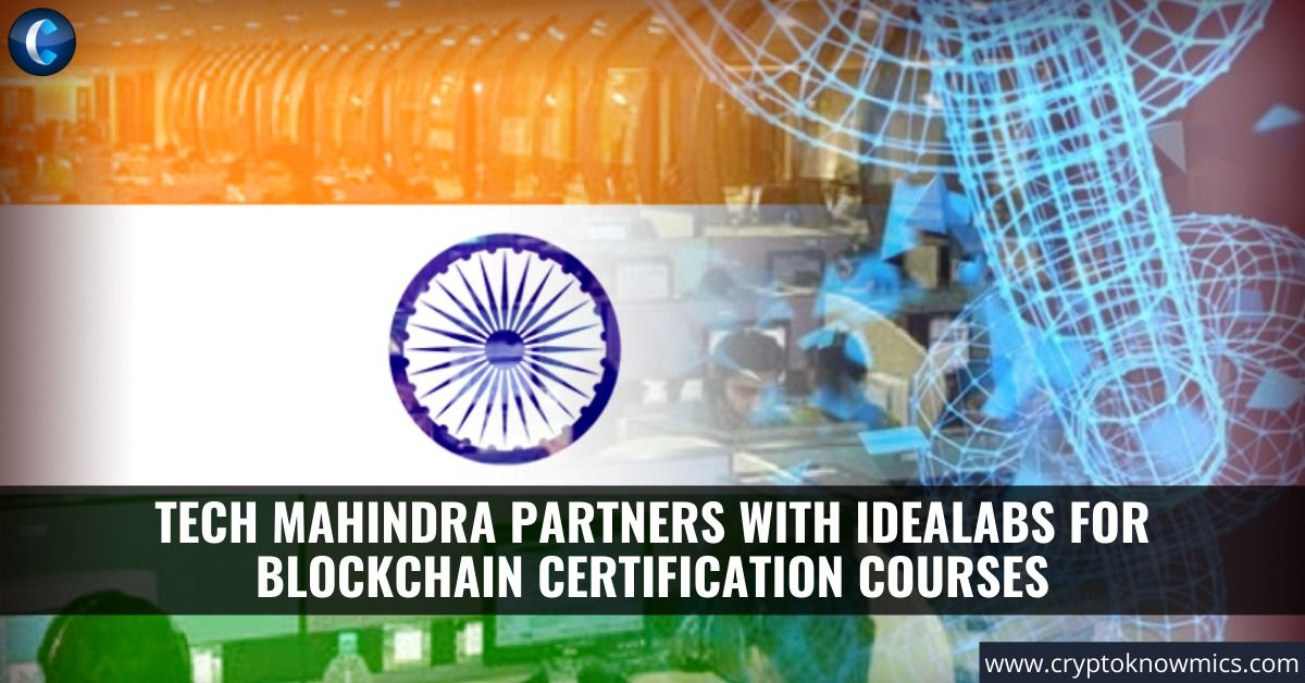 Tech Mahindra Partners With Idealabs for Blockchain
