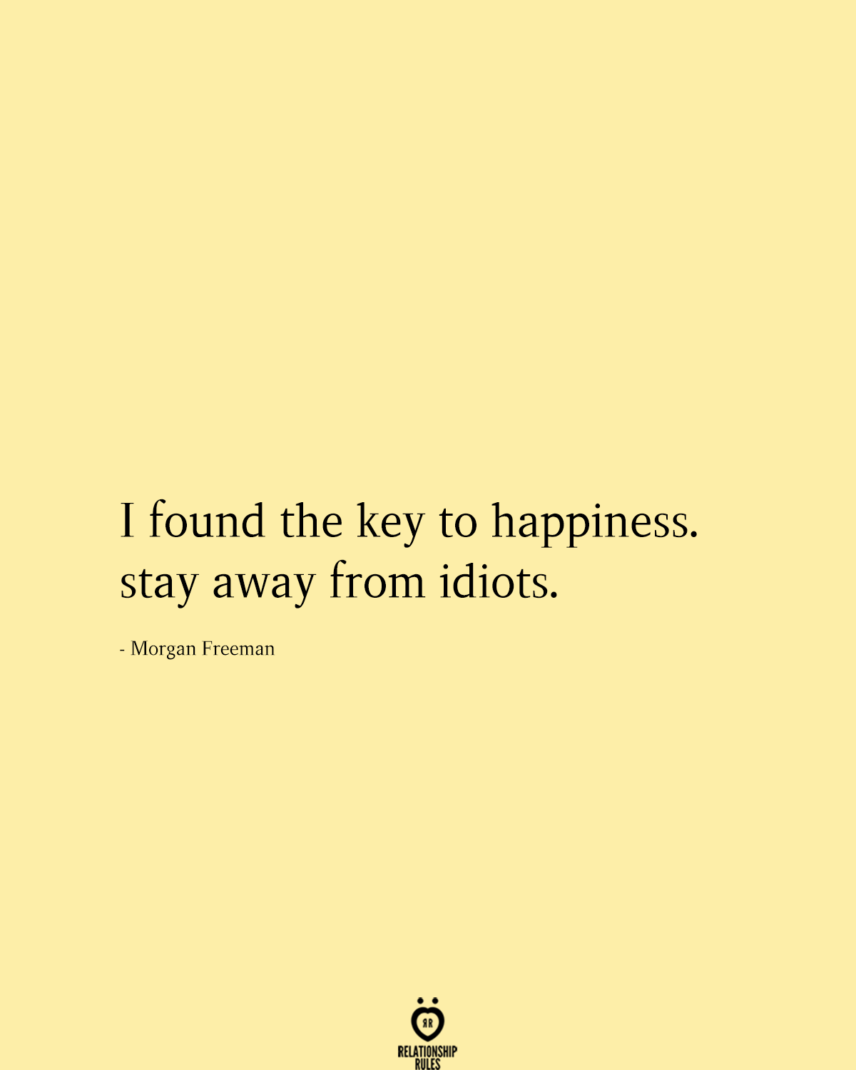 I Found The Key To Happiness Feeling Happy Quotes Happy Wife Quotes Best Friend Quotes Meaningful