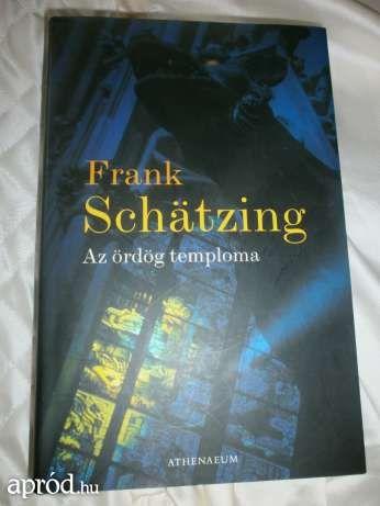 Frank Schätzing :Tod und Teufel