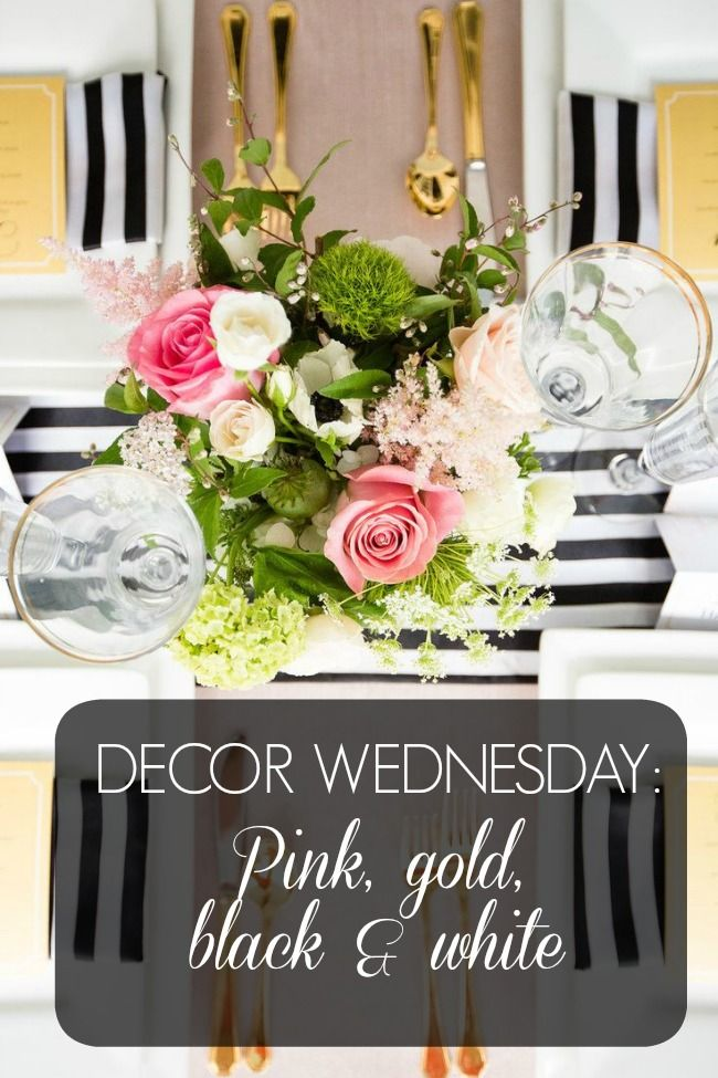 Decor Wednesday Inspiration Pink gold black and white table setting. What a & Decor Wednesday Inspiration: Pink gold black and white table ...