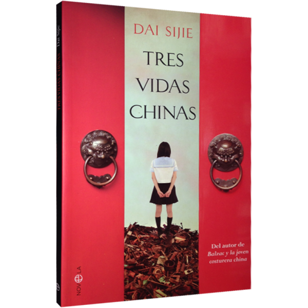"""Dai Sijie: """"TRES VIDAS CHINAS"""""""