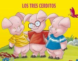 Los 3 Cerditos Cerditos Los Tres Cerditos Los 3 Cerditos