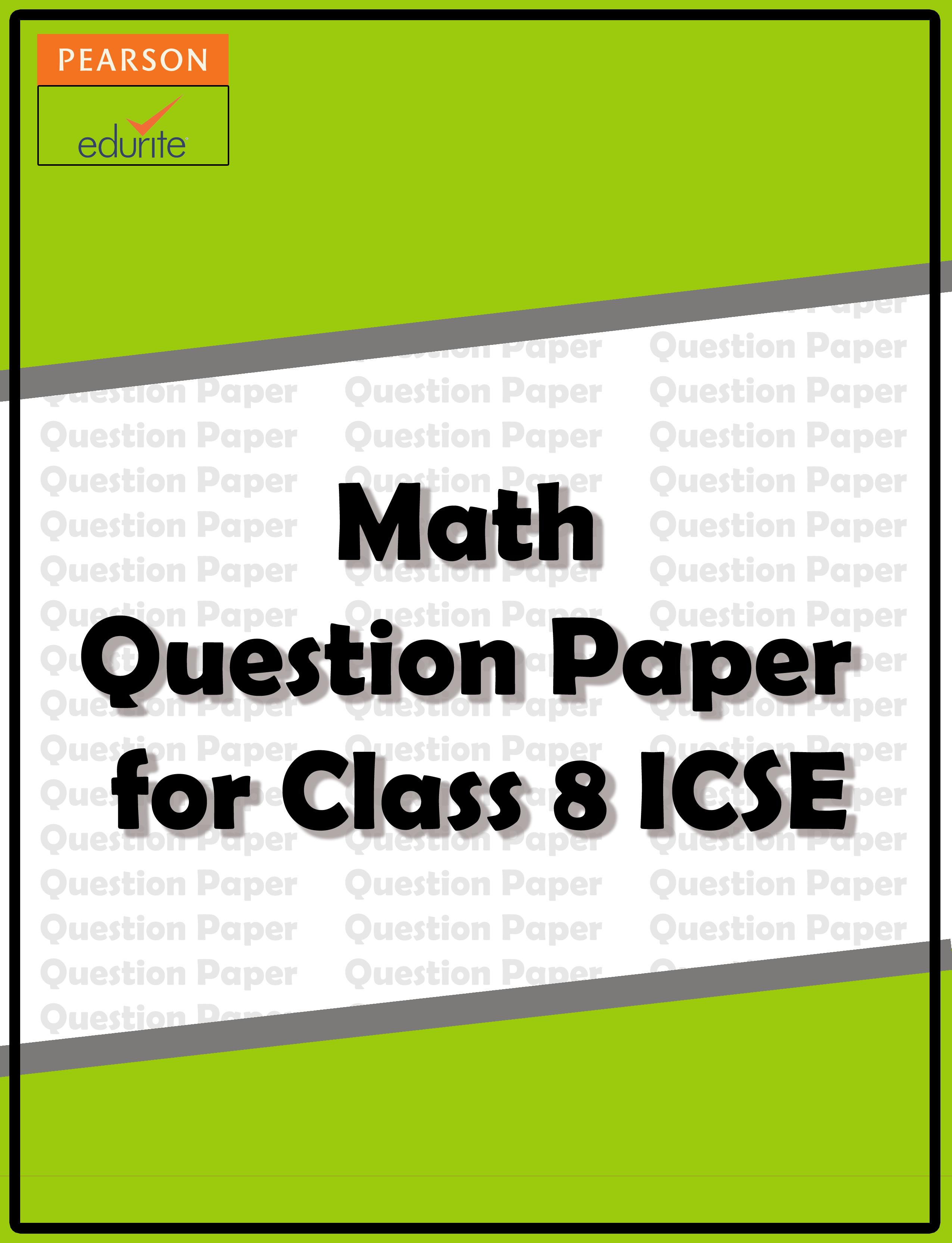 worksheet Maths Worksheets For Class 8 Icse maths question paper for class 8 icse httpicse edurite comicse edurite