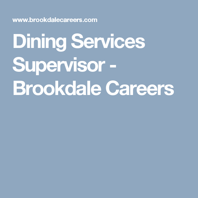 Dining Services Supervisor Brookdale Careers Dining Services Brookdale Senior Living Job Satisfaction