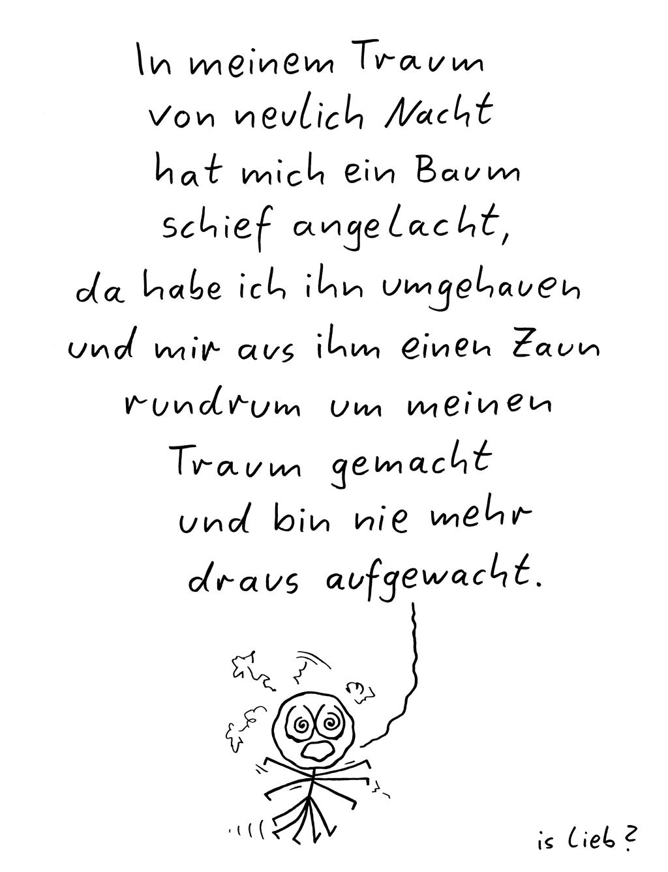 Traumlyrik. Is lieb?   #traum #träumen #schlafen #gedicht