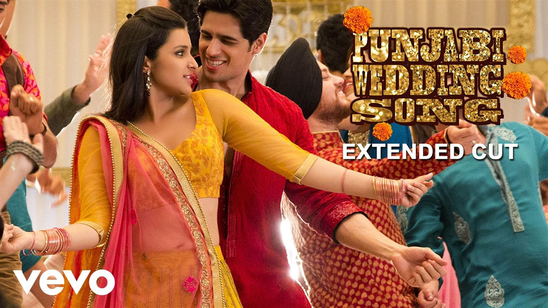 Punjabi Wedding Song Video Parineeti Chopra Hasee Toh