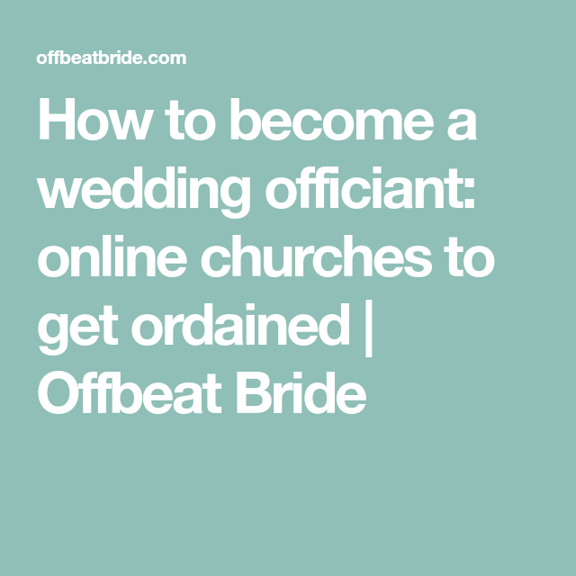 How To Become A Wedding Officiant Online Churches To Get Ordained Wedding Officiant Officiants Online Church