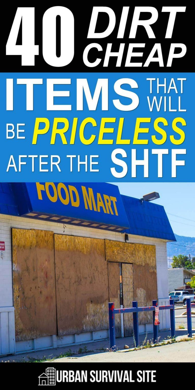Shtf Emergency Preparedness: 40 Dirt-Cheap Items That Will Be Priceless After The SHTF