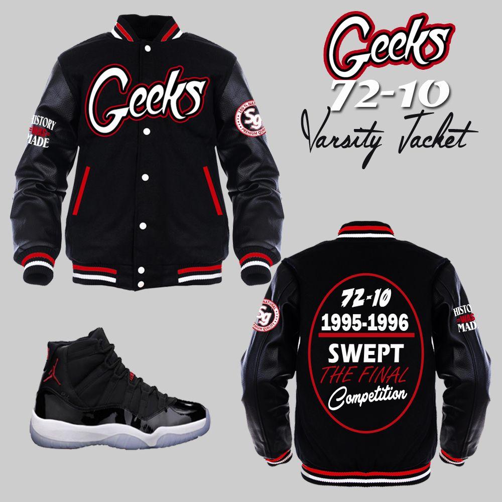 50fc0110e1b668 GEEKS 72-10 Varsity Jacket to match Jordan 11 72-10 sneakers