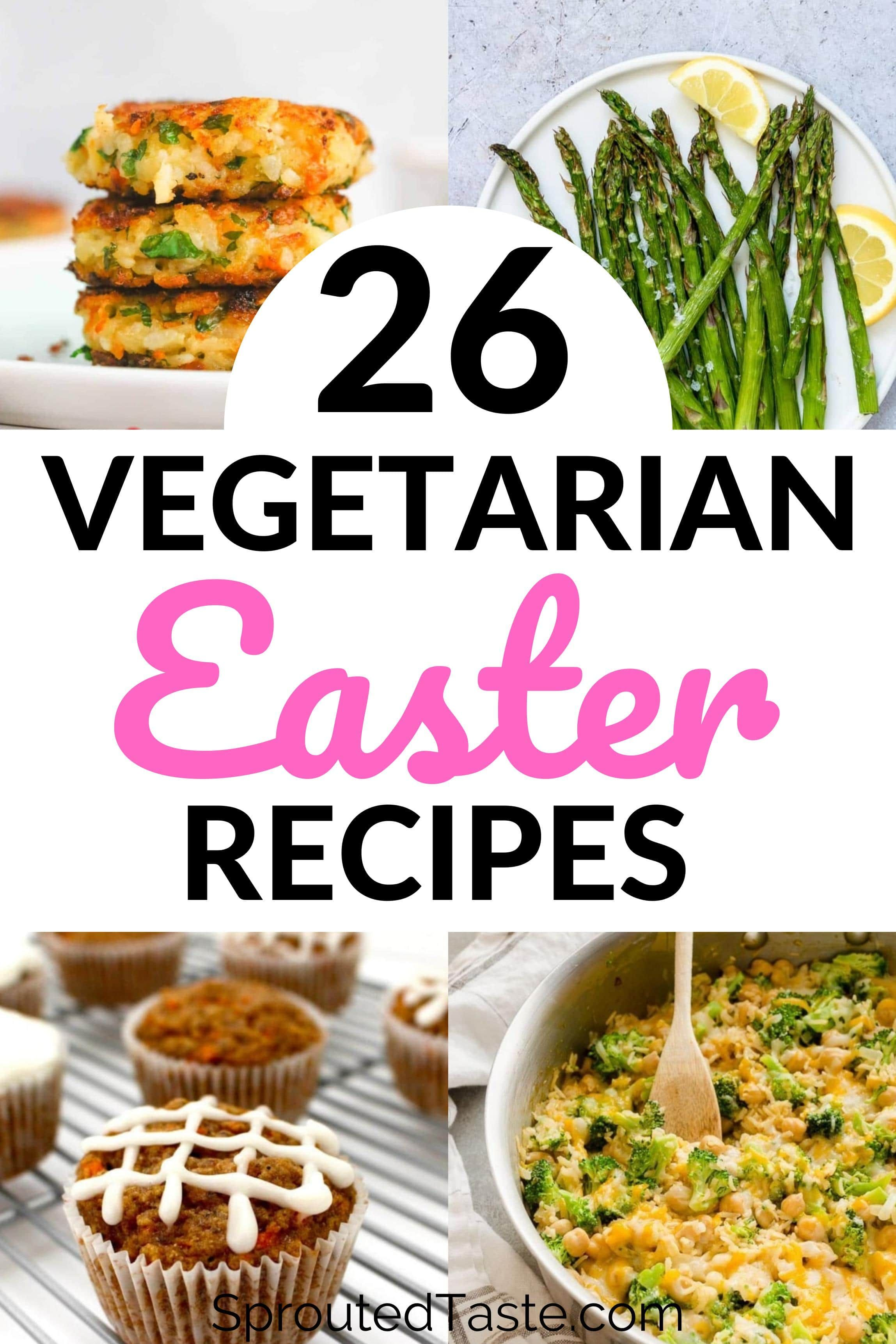 26 Vegetarian Recipes Perfect For Your Easter Brunch Or