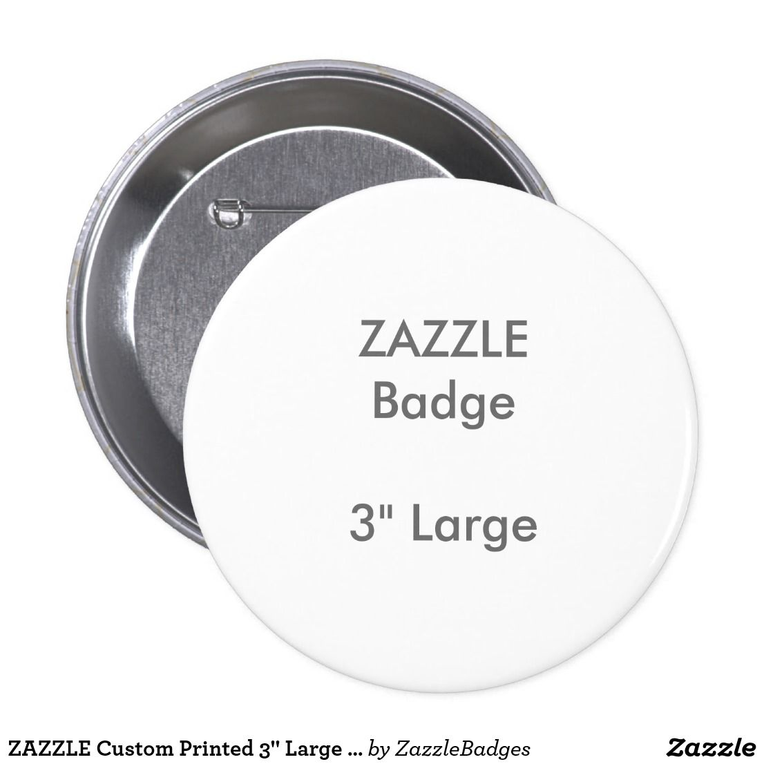Zazzle t shirt design template - Zazzle Custom Printed 3 Large Round Badge