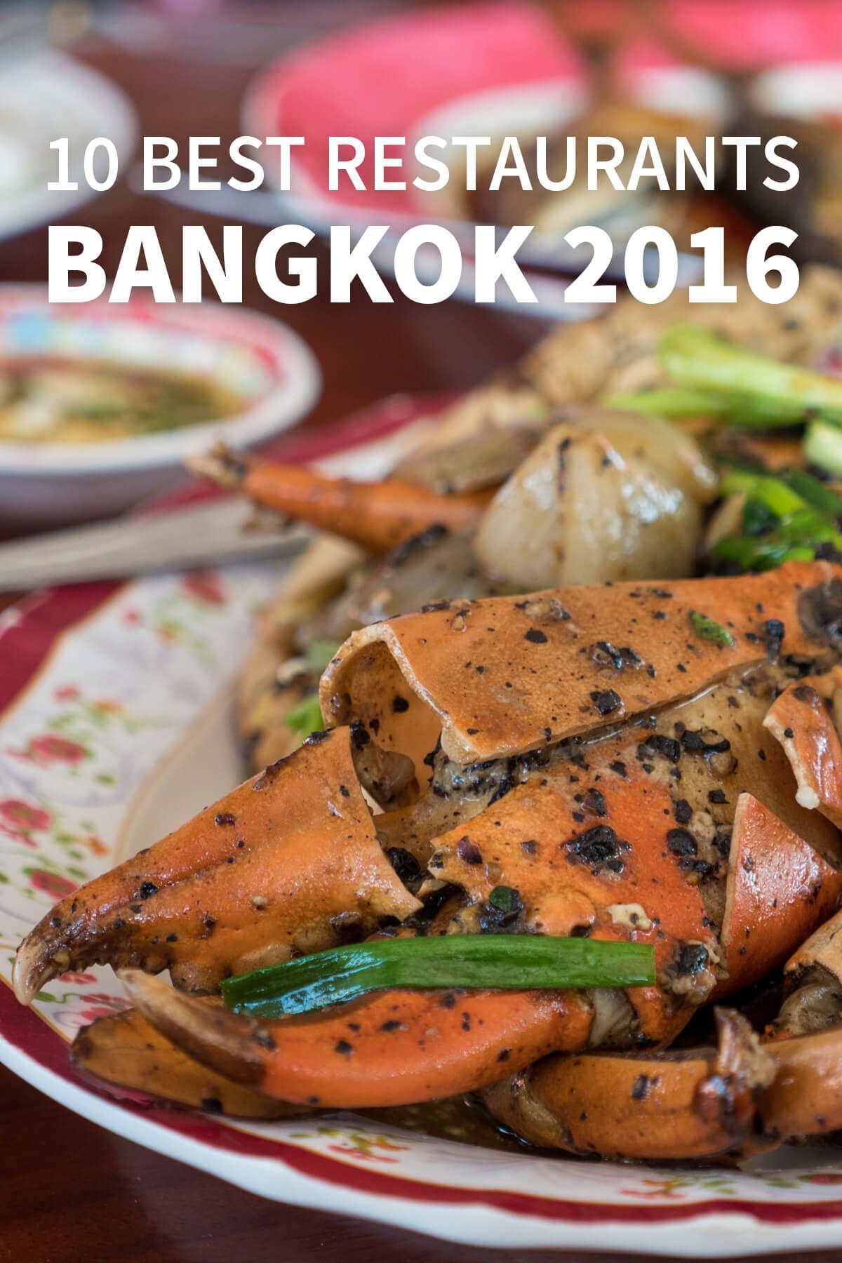 The 10 Best Thai Restaurants In Bangkok In 2016 Best Thai Food Best Thai Restaurant Bangkok Food