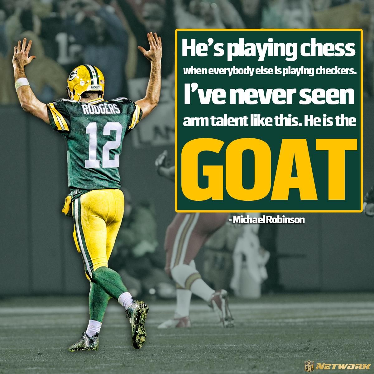 He S Playing Chess When Everybody Else Is Playing Checkers I Ve Never Seen Arm Talent Like Thi Green Bay Packers Players Green Bay Football Packers Football