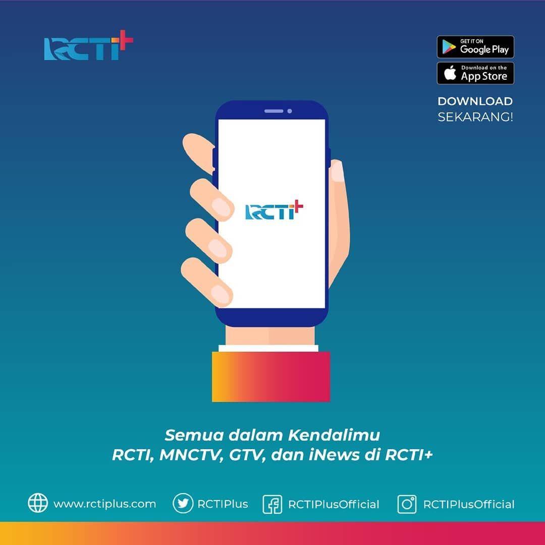 Tayangan Rcti Mnctv Gtv Dan Inews Semua Bebas Dalam Kendalimu Download Aplikasi Rctiplusofficial Sekarang Rctiplus Nontongakmonoton