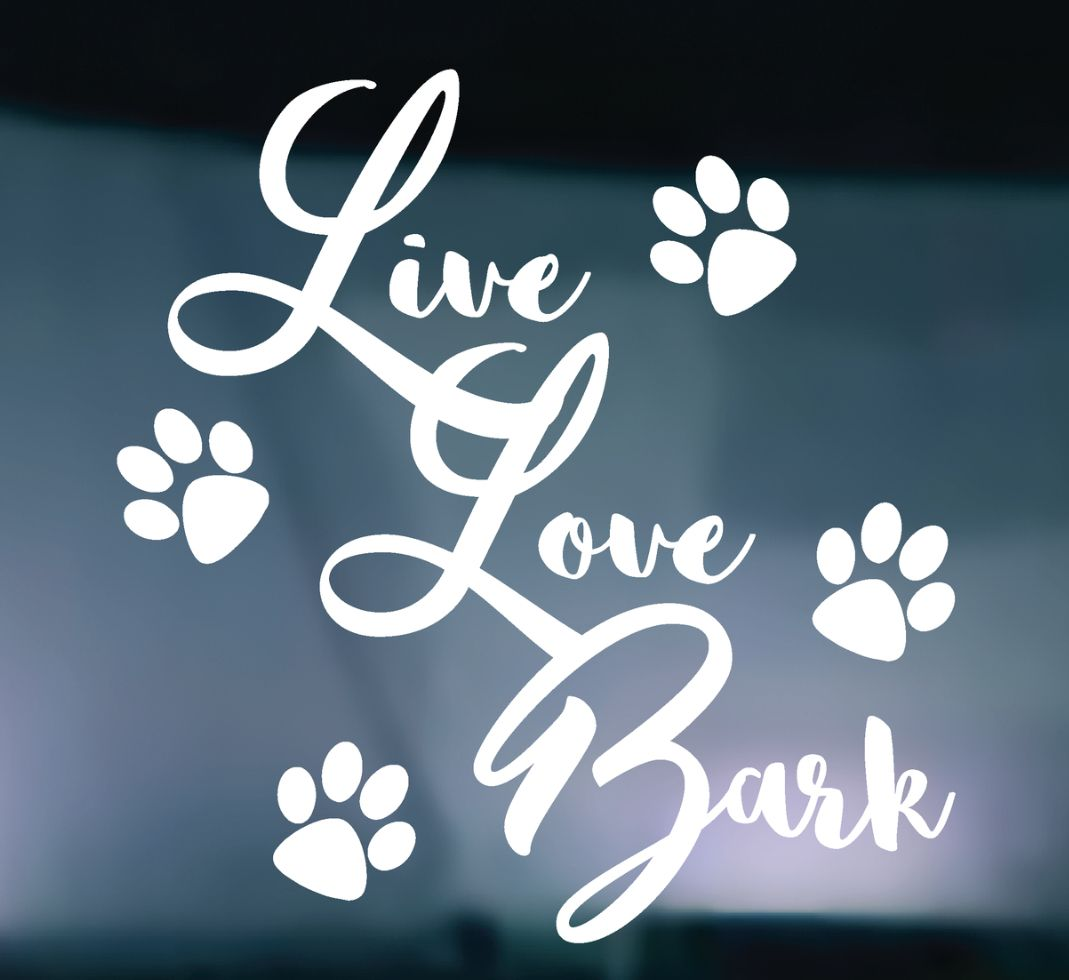 Download Live Love Bark Vinyl Graphic Decal   Vinyl designs, Vinyl ...