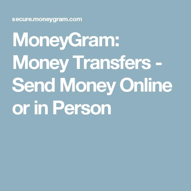 MoneyGram: Money Transfers - Send Money Online or in Person