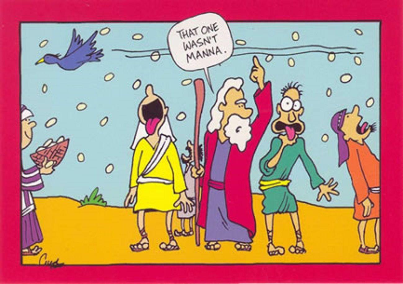 """That One Wasn't Manna""  (Cartoon by Inherit the Mirth)"