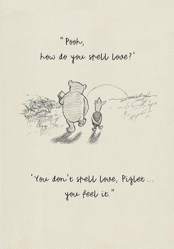 Pooh, how do you spell love? - Winnie the Pooh Quo
