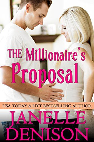 The Millionaires Proposal Destined For Love Series Kindle