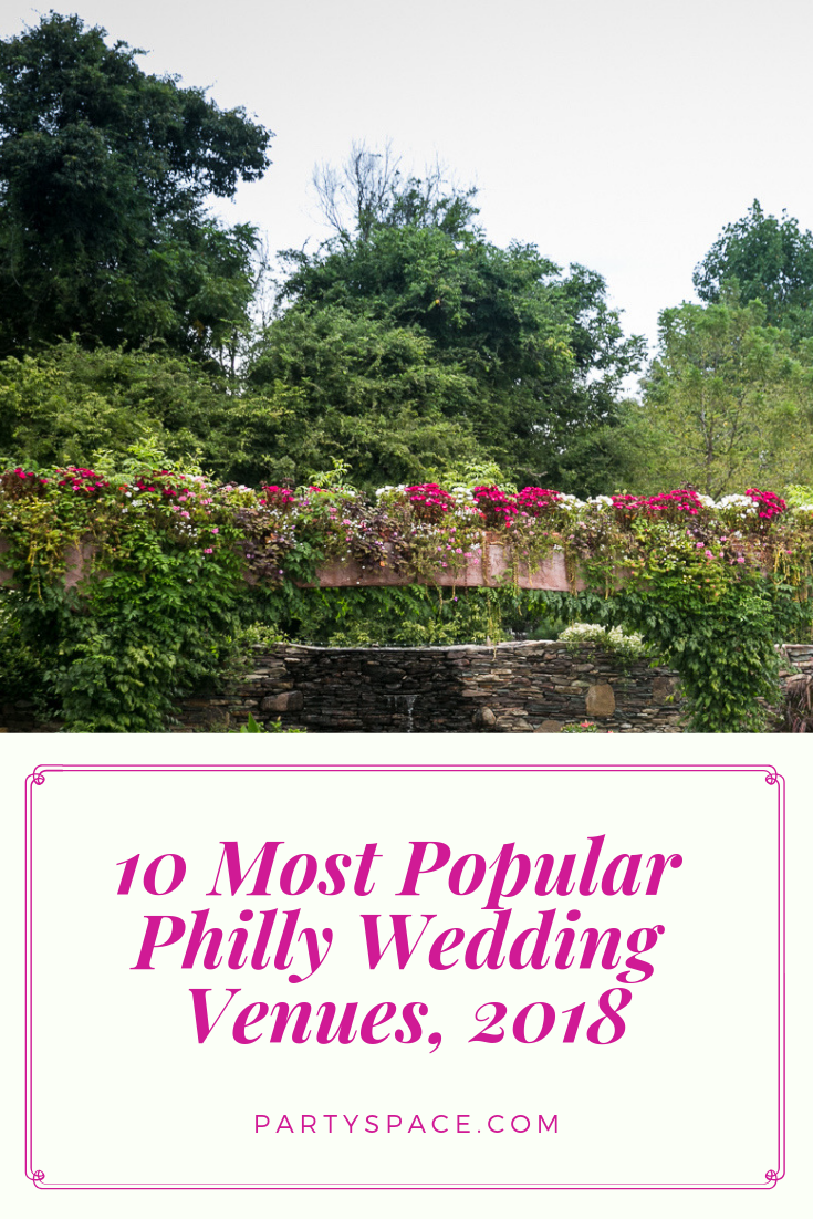 10 Most Popular Philly Wedding Venues/PartySpace.com ...