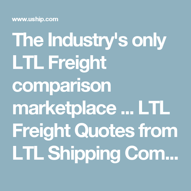 Freight Quote Ltl Entrancing The Industry's Only Ltl Freight Comparison Marketplace Ltl . Design Ideas