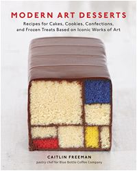 """Random House Inc.: """"Modern Art Desserts: Recipes for Cakes, Cookies, Confections, and Frozen Treats Based on Iconic Works of Art""""  Make your own edible masterpieces with pastry chef Caitlin Freeman's collection of uniquely delicious dessert recipes inspired by works by Warhol, Kahlo and Matisse."""