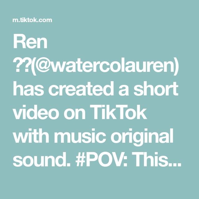 Ren Watercolauren Has Created A Short Video On Tiktok With Music Original Sound Pov This Is A Declaration Of War Still Love Her The Originals Music