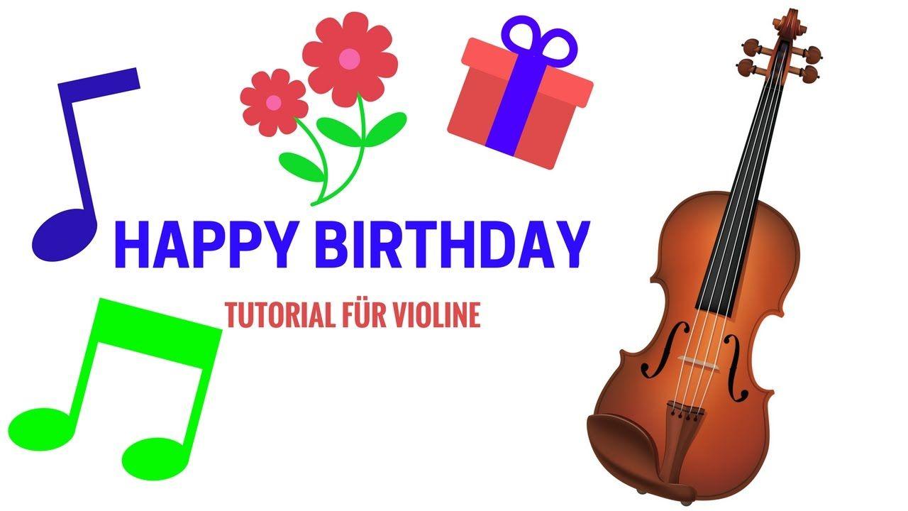 Happy Birthday Auf Der Geige Tutorial Fur Anfanger Und