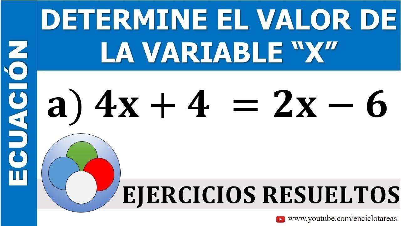 Determine El Valor De X Ecuación De Primer Grado Parte 2 Youtube Primeros Grados Libros De Matemáticas Ecuaciones