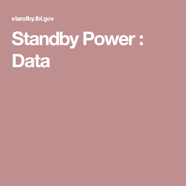 Standby Power : Data