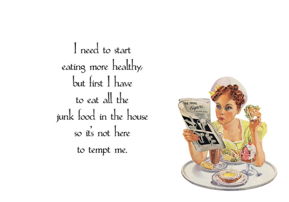 Quirky Quotes By Vintage Jennie Junk Food Quirky Quotes Funny Quotes Vintage Quotes
