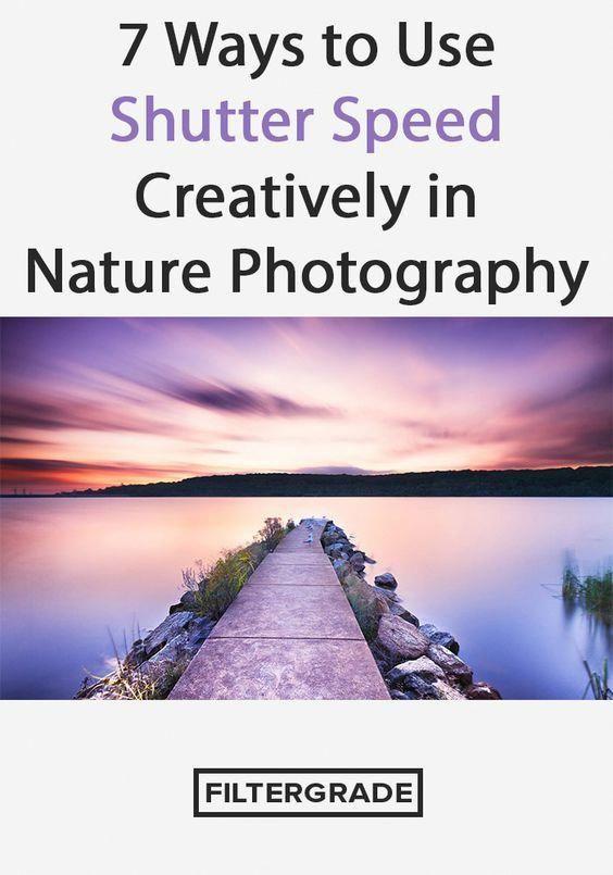 7 Ways to Use Shutter Speed Creatively in Nature Photography #PhotoshopForBeginnersLink