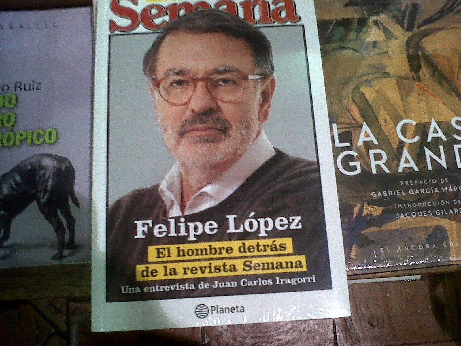 El Hombre Detras De La Revista Semana Libros Revistas Hombres