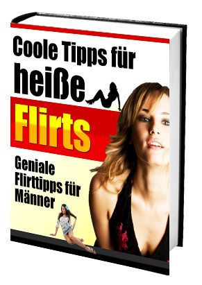 Flirt-Tipps für Männer - Online flirten leicht gemacht
