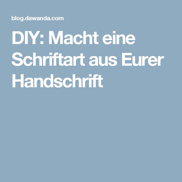 DIY: Macht eine Schriftart aus Eurer Handschrift