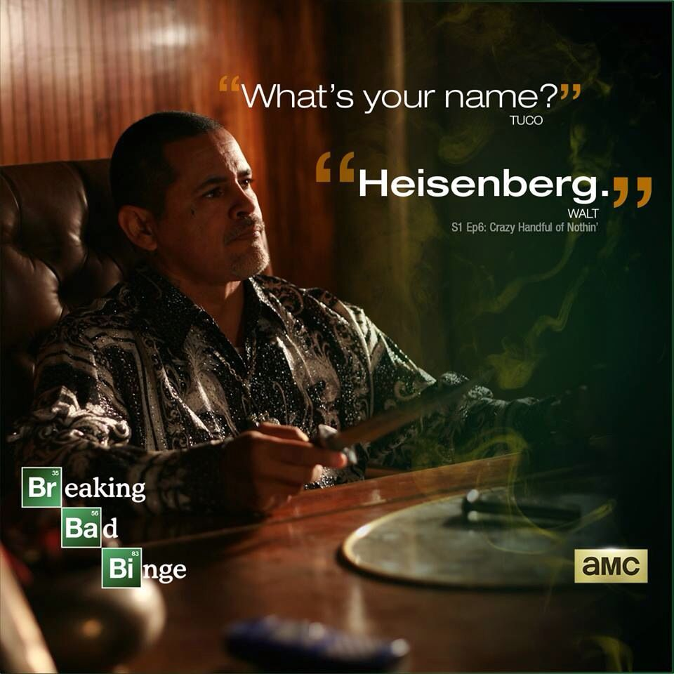 And Heisenberg was born.