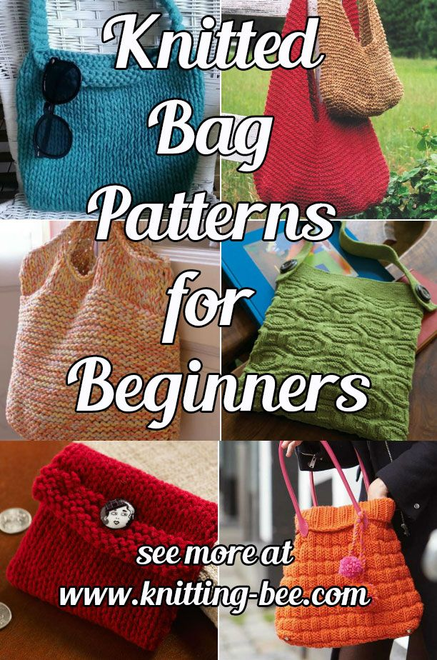 Knitted Bag Patterns for Beginners | Knitted bags, Knitting patterns ...