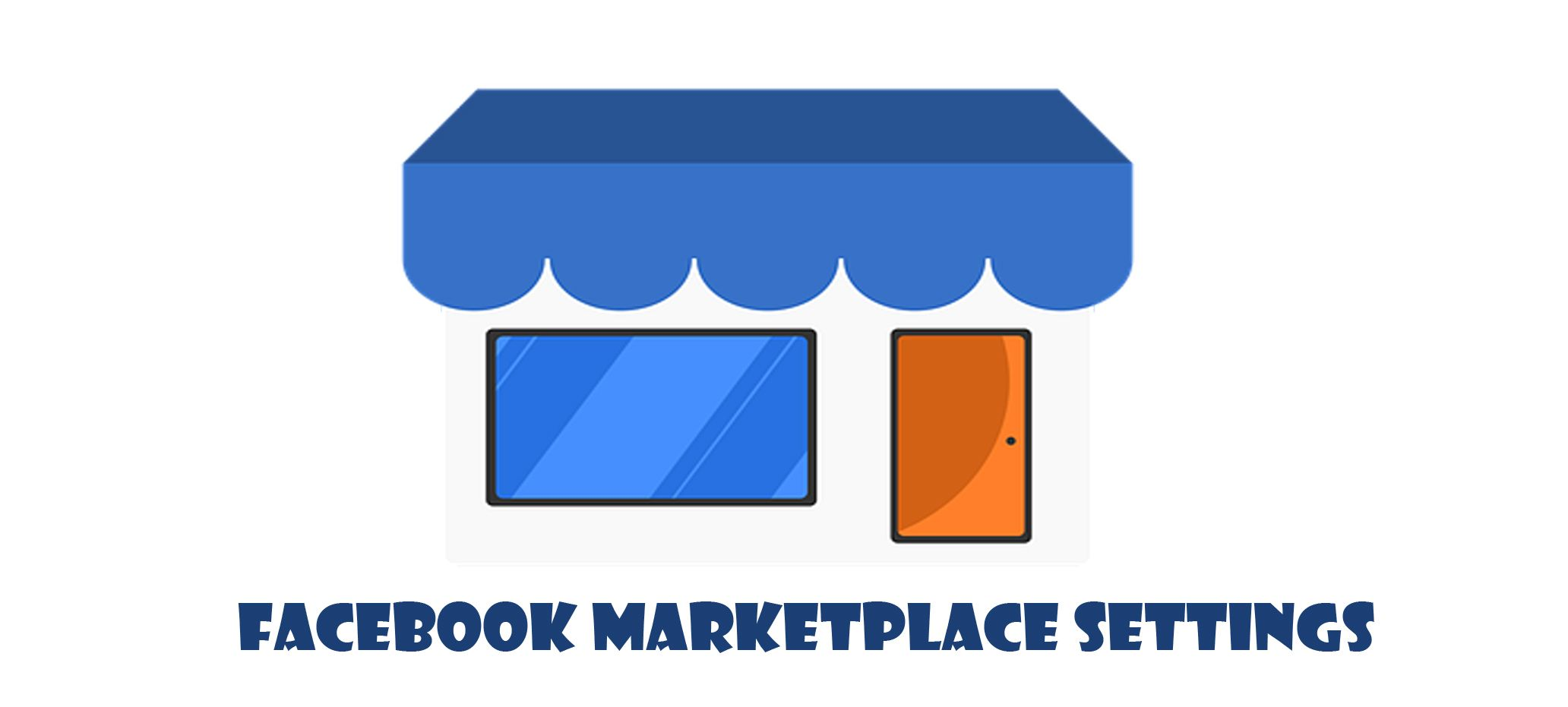 Facebook Marketplace Settings - Facebook Business | AO3D COM