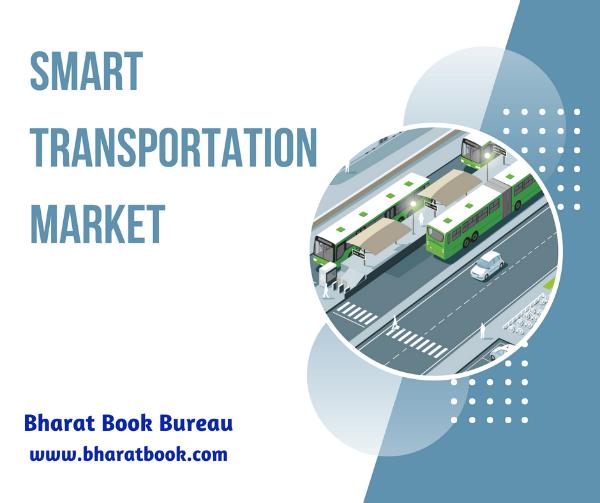 Global Smarttransportation Market To Reach Usd 343 77 Billion By 2025 Smart Transportation Market Valued Approximately Usd 56 Marketing Transportation Smart