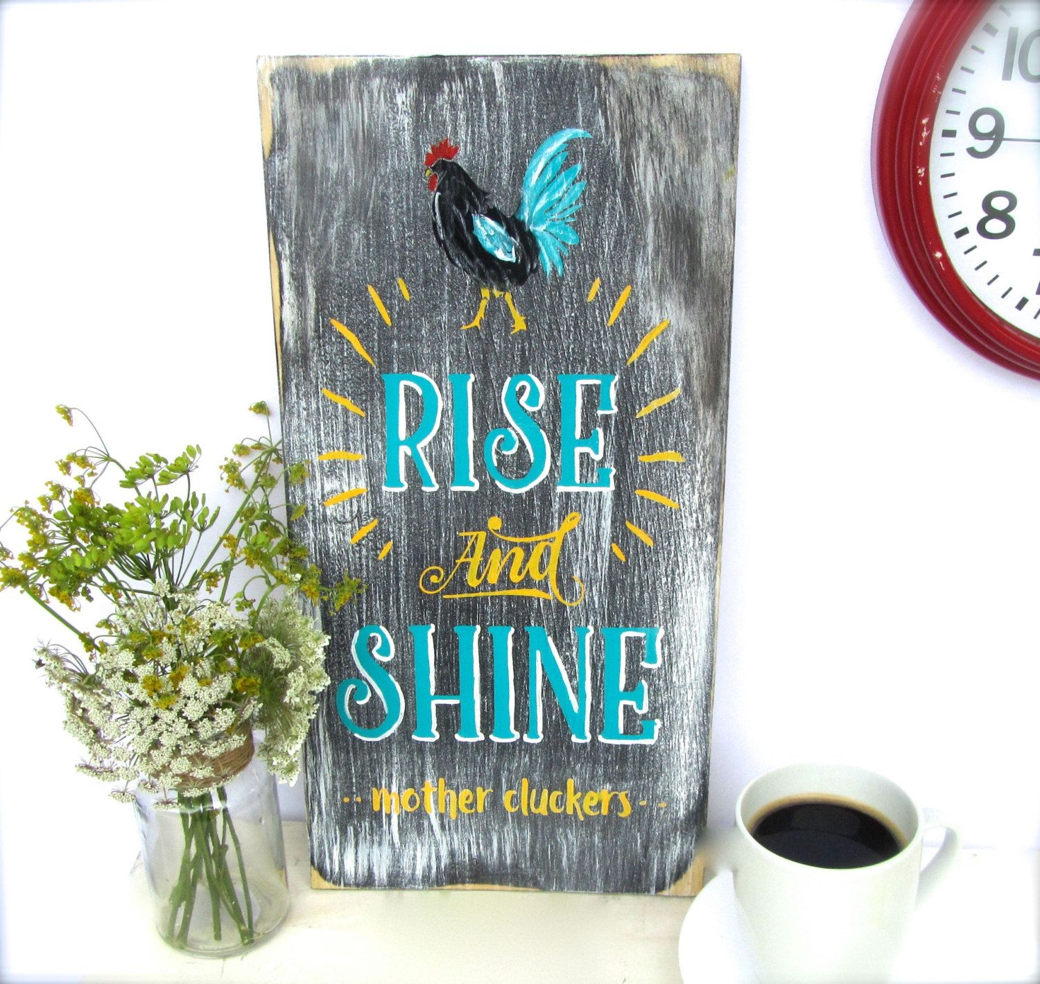 Rise and Shine Mother Cluckers on Etsy | Decorating | Pinterest ...