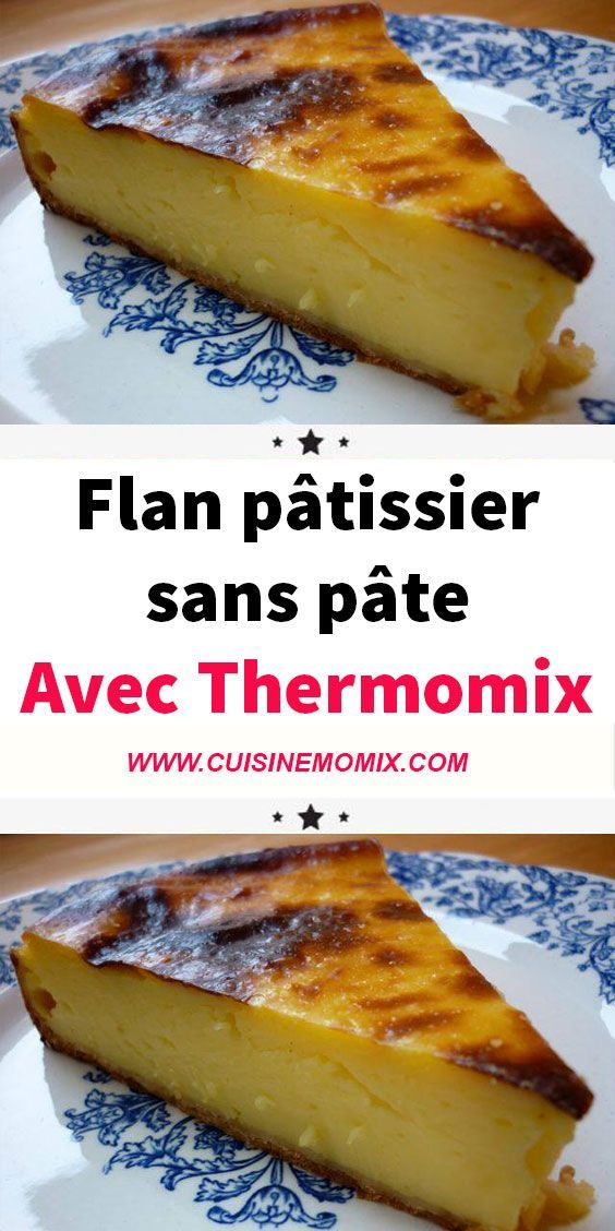 Flan pâtissier sans pâte au Thermomix - Recette Thermomix