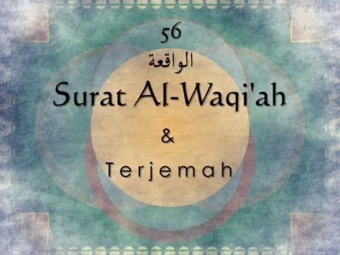 Bacaan Surat Al Waqiah Latin Arab Dan Terjemahannya